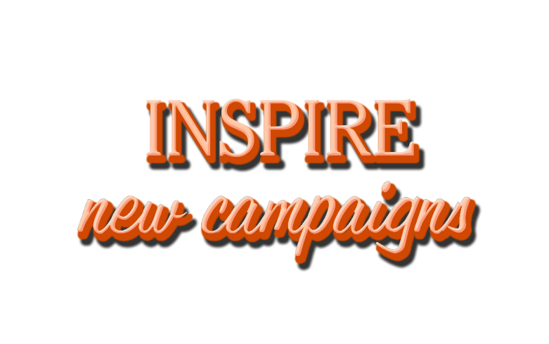 Inspire New Campaigns